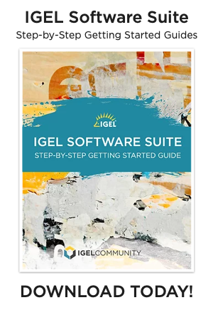IGEL OS, UMS Getting Stated Guide